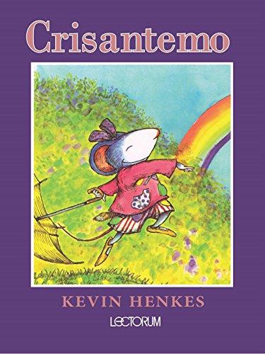 Crisantemo (Spanish Edition) [Kevin Henkes] (Tapa Blanda)
