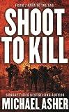 Shoot to Kill, Michael Asher, 0304366285