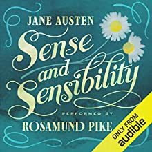 Sense and Sensibility Audiobook by Jane Austen Narrated by Rosamund Pike