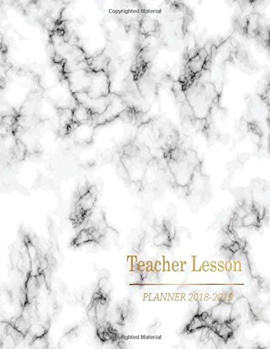 Teacher Lesson Planner 2018-2019: Teacher Planner, Lesson Planner and Record Book. Yearly Goal and Record Professional Development, Plan Your Timeline ... Diary Journal School Academic) (Volume 2)