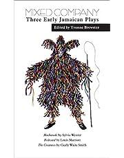 Mixed Company: Three Early Jamaican Plays