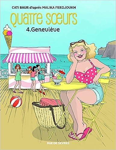 Quatre soeurs, Tome 4 : Geneviève, la bande dessinée de Cati Baur 51kKfVFvkxL._SX383_BO1,204,203,200_
