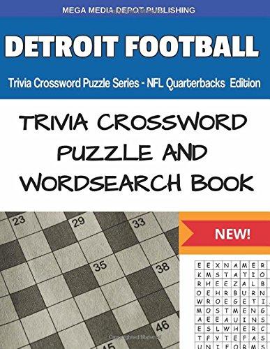 Download Detroit Football Trivia Crossword Puzzle Series - NFL Quarterbacks Edition ebook