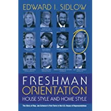 Freshman Orientation: House Style and Home Style