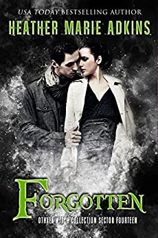 Forgotten: Sector 14 (The Othala Witch Collection) by [Adkins, Heather Marie, Othala Witches, Fallen Sorcery]