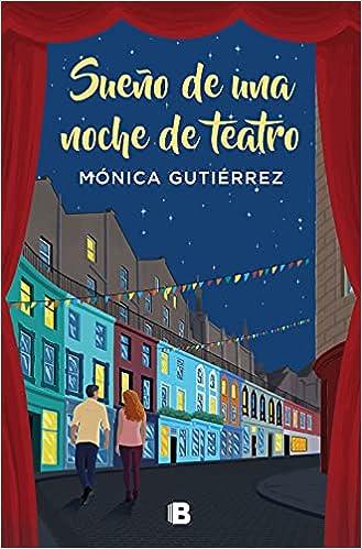 Sueño de una noche de teatro de Mónica Gutiérrez