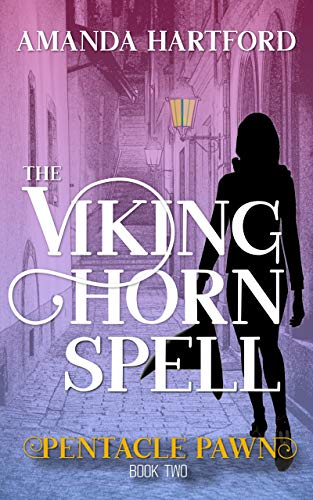 The Viking Horn Spell (Pentacle Pawn Book 2) by [Hartford, Amanda]