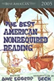The Best American Nonrequired Reading 2005, , 0618570470