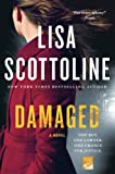 Damaged: A Rosato & DiNunzio Novel by  Lisa Scottoline in stock, buy online here