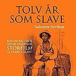 Tolv år som slave   Solomon Northup