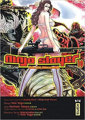 Ninja slayer, tome 10: Amazon.es: Yoshiaki Tabata, Yuki Yogo ...