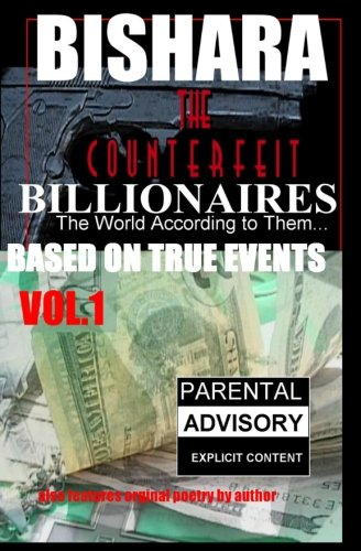 The COUNTERFEIT BILLIONAIRES: The World According to them... ebook