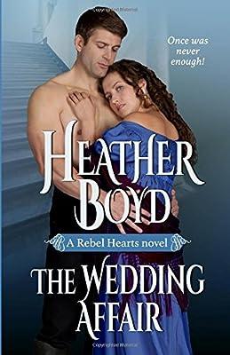 The Wedding Affair (Rebel Hearts) (Volume 1)