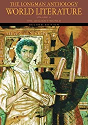 Longman Anthology of World Literature, Volume A: The Ancient World Value Pack (includes Longman Anthology of World Literature, Volume B: The Medieval ... C: The Early Modern Period) (2nd Edition)