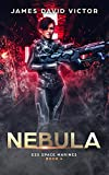 space james - Nebula (ESS Space Marines Book 4)