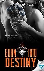 Born Into Destiny: A Forsaken Sinners MC Series Novella