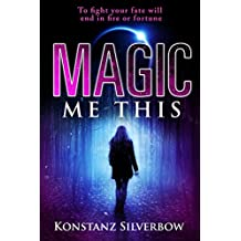 Magic Me This (Eclipsed Book 1)
