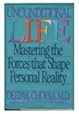 Unconditional Life, Deepak Chopra, 0553076094