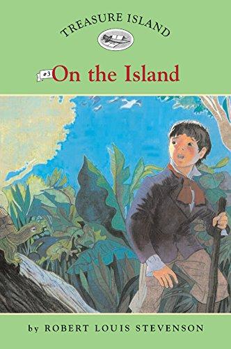 Treasure Island #3: On the Island (Easy Reader Classics) (No. 3) PDF