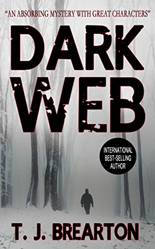 DARK WEB a gripping detective thriller full of suspense