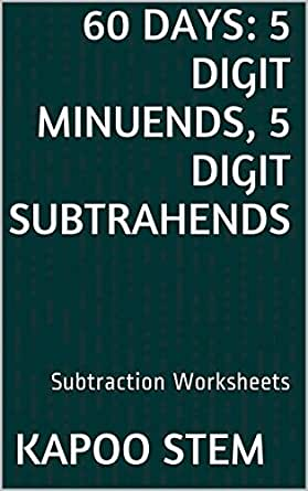 Amazon.com: 60 Subtraction Worksheets with 5-Digit Minuends, 5 ...