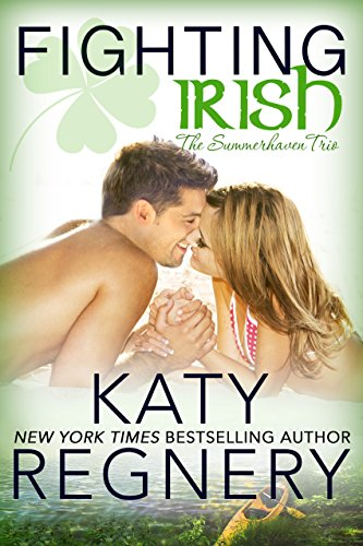 Fighting Irish (The Summerhaven Trio Book 1) by [Regnery, Katy]