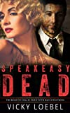 Speakeasy Dead: A Roaring Twenties Paranormal Comedy