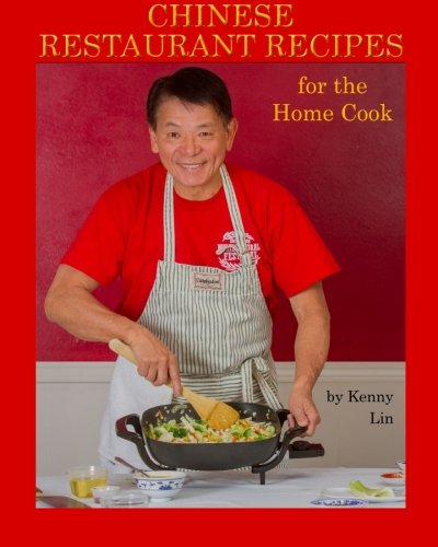 Chinese Restaurant Recipes for the Home Cook