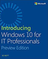 Introducing Windows 10 for IT Professionals Front Cover