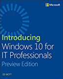 Introducing Windows 10 for IT Professionals, Preview Edition