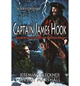 [ { CAPTAIN JAMES HOOK AND THE CURSE OF PETER PAN } ] by Kleckner, Jeremiah (AUTHOR) Jun-26-2012 [ Paperback ]