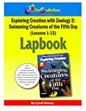 Download Apologia Exploring Creation with Zoology 2 - Swimming Creatures of the 5th Day - Lessons 1-13 Lapbook Package: Plus FREE Printable Ebook in PDF ePUB Free Online