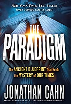 The paradigm the ancient blueprint that holds the mystery of our the paradigm the ancient blueprint that holds the mystery of our times by cahn malvernweather Gallery