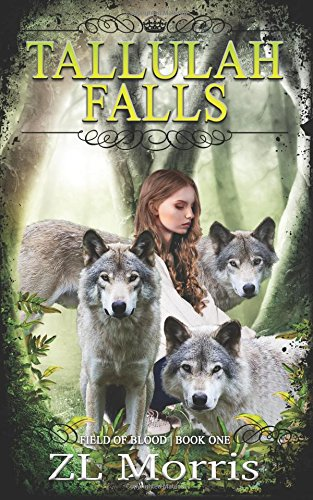 Tallulah Falls (The Field of Blood) (Volume 1)