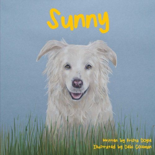Sunny (Adventures of Sunny and Tug) (Volume 1) pdf