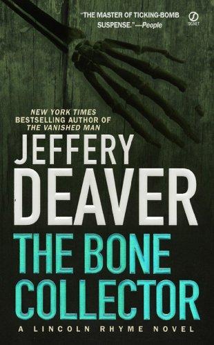 The Bone Collector (A Lincoln Rhyme Novel)
