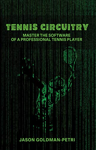 Pdf Outdoors Tennis Circuitry: Master the Software of a Professional Tennis Player