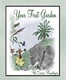 img - for Your First Garden book / textbook / text book