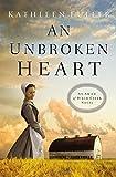 img - for An Unbroken Heart (An Amish of Birch Creek Novel) by Kathleen Fuller (2016-03-15) book / textbook / text book