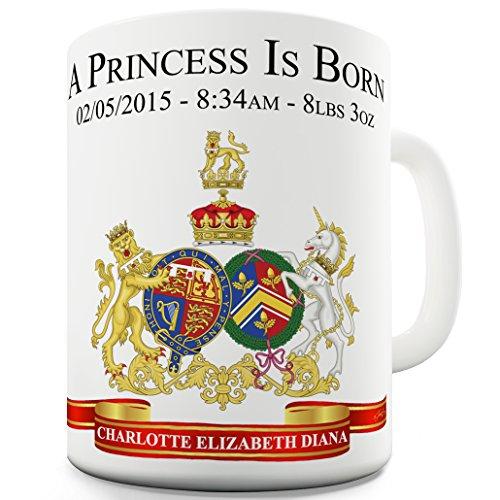 - Twisted Envy Royal Baby Princess Charlotte A PRINCESS IS BORN Funny Coffee Mug 15 OZ