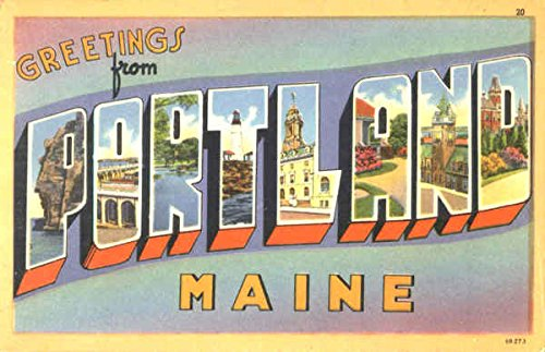 Greetings From Portland Portland, Maine Original Vintage Postcard Tichnor Bros Inc.