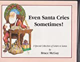 Even Santa Cries Sometimes, Bruce McGuy, 0964231107