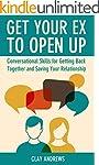 Get Your Ex to Open Up: Conversationa...