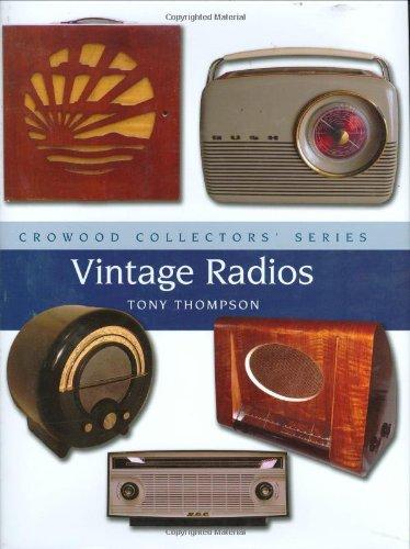 Vintage Radios (Crowood Collectors' Series) pdf