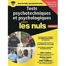 TESTS PSYCHOTECHNIQUES ET PSYCHOLOGIQUES POUR LES  NULS CONCOURS - METIERS DE SECURITE