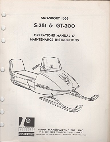1968 RUPP SNOWMOBILE SNO-SPORT S-281, GT-300 OPERATIONS,MAINTENANCE MANUAL (957)