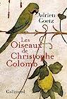 Les oiseaux de Christophe Colomb par Goetz