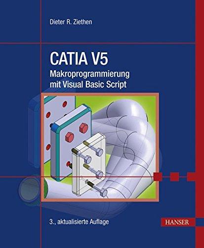 CATIA V5 - Makroprogrammierung mit Visual Basic Script (Print-on-Demand)