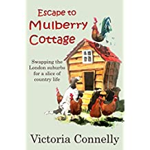 Escape to Mulberry Cottage