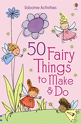 Download 50 Fairy Things to Make and Do ebook